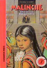 Malinche, Prinzessin der Azteken