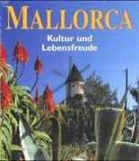 Mallorca, Kultur und Lebensfreude