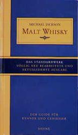 Malt Whisky. Der Guide für Kenner und Geniesser