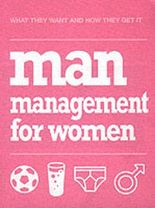 MAN MANAGEMENT FOR WOMEN