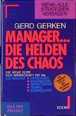 Manager, Die Helden des Chaos