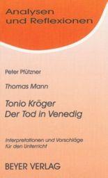 Mann,Thomas - Tonio Kröger - Der Tod in Venedig