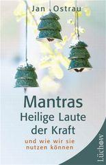 Mantras - Heilige Laute der Kraft