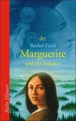 Marguerite und der Indianer