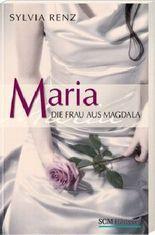 Maria, die Frau aus Magdala