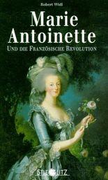 Marie Antoinette und die Französische Revolution