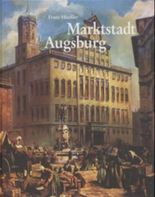 Marktstadt Augsburg