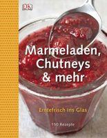 Marmeladen, Chutneys & mehr