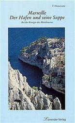 Marseille, Der Hafen und seine Suppe