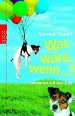 Marshall Brain's 'Was wäre, wenn ...?'