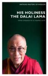 Masters of Wisdom: His Holiness the Dalai Lama