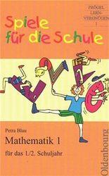 Mathematik 1 für das 1./2. Schuljahr