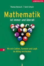 Mathematik ist immer und überall