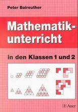 Mathematikunterricht in den Klassen 1 und 2