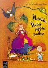 Mathildas Hexensuppenzauber