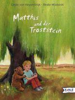 Matthis und der Troststein