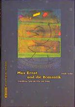 Max Ernst und die Romantik