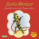 Maxi-Pixi 113: Lurchis Abenteuer: Lurchi und die Feuerwehr