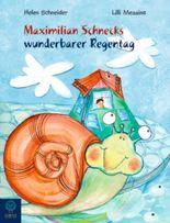 Maximilian Schnecks wunderbarer Regentag