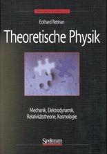 Mechanik, Elektrodynamik, Spezielle und Allgemeine Relativitätstheorie, Kosmologie