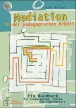 Mediation in der pädagogischen Arbeit