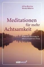 Meditationen für mehr Achtsamkeit