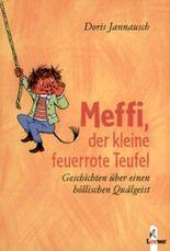 Meffi, der kleine feuerrote Teufel