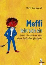 Meffi lebt sich ein