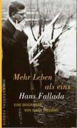 Mehr Leben als eins. Hans Fallada