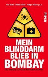 Mein Blinddarm blieb in Bombay