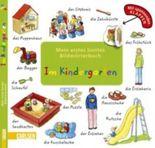Mein erstes buntes Bildwörterbuch: Im Kindergarten