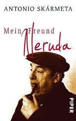 Mein Freund Neruda