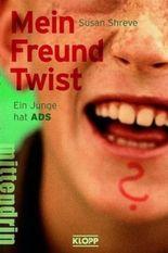 Mein Freund Twist