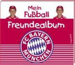 Mein Fußball Freundealbum - FC Bayern München Edition 2010/2011