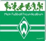 Mein Fußball Freundealbum - Werder Bremen 2012/2013