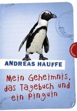 Mein Geheimnis, das Tagebuch und ein Pinguin