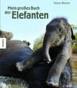 Mein großes Buch der Elefanten
