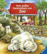 Mein großes Gucklochbuch vom Zoo