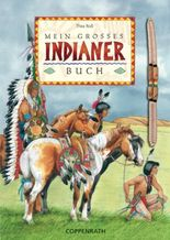 Mein grosses Indianerbuch