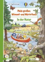 Mein großes Wimmel- und Wörterbuch, Band 1: In der Natur