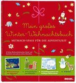 Mein großes Winter-Weihnachtsbuch