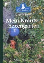 Mein Kräuterhexengarten