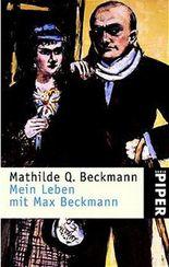 Mein Leben mit Max Beckmann