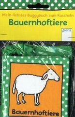 Mein liebstes Buggybuch zum Kuscheln - Bauernhoftiere