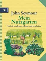 Mein Nutzgarten