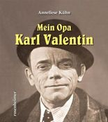 Mein Opa Karl Valentin