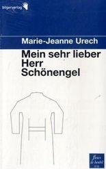 Mein sehr lieber Herr Schönengel