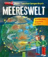 Mein Taschenlampenbuch Meereswelt
