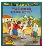 Meine kleine Leselok: Wer kommt mit auf den Ponyhof?