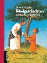 Meine schönsten Bibelgeschichten aus dem Neuen Testament